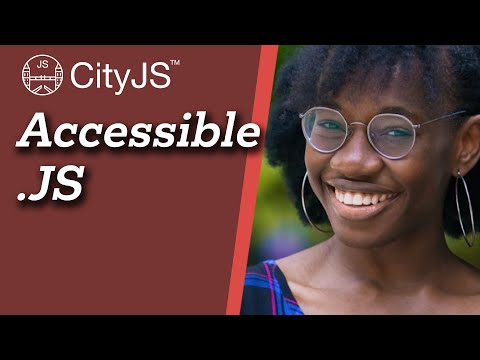 Accessible.JS - Jemima Abu - CityJS Conf 2020