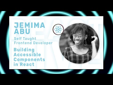 Jemima Abu - State Management for React Applications at React Live Conference Online